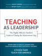 Couverture de l'ouvrage Teaching as leadership: the highly effective teacher's guide to closing the achievement gap (paperback)