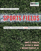 Couverture de l'ouvrage Sports fields: a manual for construction and maintenance (hardback)