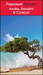 Couverture de l'ouvrage Frommer's®, portable aruba, bonaire, & curacao (series: frommer's portable) (paperback)
