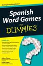 Couverture de l'ouvrage Spanish word games for dummies&reg, (paperback)
