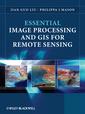 Couverture de l'ouvrage Essential image processing & GIS for remote sensing