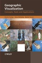 Couverture de l'ouvrage Geographic visualization: concepts, tools & applications