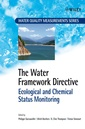 Couverture de l'ouvrage The Water Framework Directive Ecological & Chemical Status Monitoring