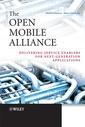 Couverture de l'ouvrage The open mobile alliance: Delivering service enablers for Next-Generation applications