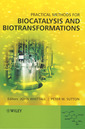 Couverture de l'ouvrage Practical methods for biocatalysis and biotransformations