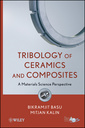 Couverture de l'ouvrage Tribological properties of ceramics and composites: a materials science perspective (hardback)