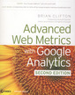 Couverture de l'ouvrage Advanced Web Metrics with Google Analytics