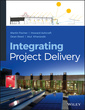 Couverture de l'ouvrage Integrated project delivery (hardback)