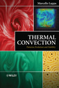 Couverture de l'ouvrage Thermal convection: patterns, stages of evolution and stability behavior (harback)