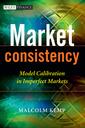 Couverture de l'ouvrage Market consistency : model calibration for imperfect markets