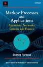 Couverture de l'ouvrage Markov processes & applications, algorithms, networks, genome & finance