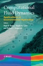 Couverture de l'ouvrage Computational fluid dynamics : applications in environmental hydraulics