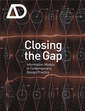 Couverture de l'ouvrage Closing the gap: information models in contemporary design practice