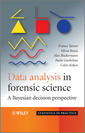 Couverture de l'ouvrage Bayesian data analysis in forensic science: A bayesian decision perspective (Statistics in practice)