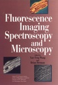 Couverture de l'ouvrage Fluorescence imaging spectroscopy and microscopy