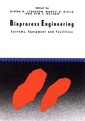 Couverture de l'ouvrage Bioprocess engineering : systems, equipment and facilities