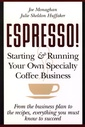 Couverture de l'ouvrage Espresso /starting & running your own specialty coffee business (paper only)