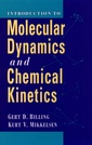 Couverture de l'ouvrage Introduction to molecular dynamics and chemical kinetics