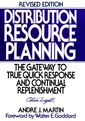 Couverture de l'ouvrage Distribution resource planning : the gateway to true quick response and continuous replenishment