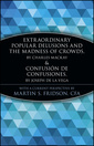 Couverture de l'ouvrage Confusions and delusions : tulipmania, the south sea bubble and the madness of crowds (paper)
