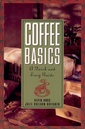 Couverture de l'ouvrage Coffee basics - a quick & easy guide (paper only)