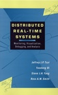 Couverture de l'ouvrage Distributed real time systems : monitoring, visualization, debugging and analysis
