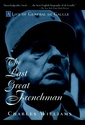 Couverture de l'ouvrage The last great frenchman a life of general de gaulle