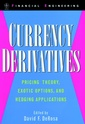 Couverture de l'ouvrage Currency derivatives: princing theory, exotic options, hedging applications
