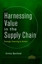 Couverture de l'ouvrage Harnessing value in the supply chain: strategic sourcing in action