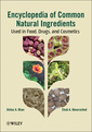 Couverture de l'ouvrage Encyclopedia of common natural ingredients used in food, drugs & cosmetics