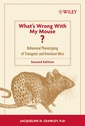 Couverture de l'ouvrage What's wrong with my mouse? : behavioral phenotyping of transgenic and knockout mice,