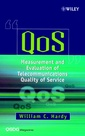 Couverture de l'ouvrage QoS, Measurement and Evaluation of Telecommunications Quality of Service