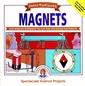 Couverture de l'ouvrage Spectacular science projects : magnets (paper)