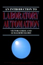 Couverture de l'ouvrage Introduction to laboratory automation (vol 110 in chemical analysis)