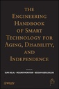 Couverture de l'ouvrage The engineering handbook of smart technology for aging, disability & independence