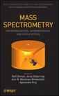 Couverture de l'ouvrage Mass spectrometry: Instrumentation, interpretation & applications