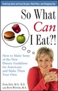 Couverture de l'ouvrage So what can i eat?! : how to make sense of the new dietary guidelines for americans and make them your own