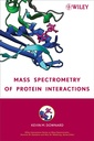 Couverture de l'ouvrage Mass spectrometry of protein interactions (Series on mass spectrometry)