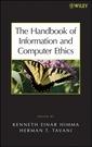 Couverture de l'ouvrage The handbook of information & computer ethics