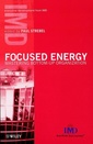 Couverture de l'ouvrage Focused energy, mastering bottom-up organization