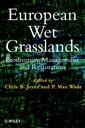 Couverture de l'ouvrage European wet grasslands : biodiversity, management and restoration