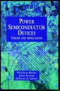 Couverture de l'ouvrage Power semiconductor devices : theory and applications
