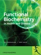 Couverture de l'ouvrage Functional biochemistry for the medical sciences: Metabolic regulation in health & disease