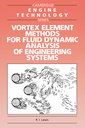 Couverture de l'ouvrage Vortex element methods for fluid dynamic analysis of engineering systems (Bound)