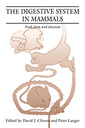 Couverture de l'ouvrage The digestive system in mammals: food form and function
