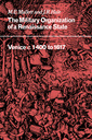 Couverture de l'ouvrage The military organisation of a renaissance state: venice c 1400 to 1617