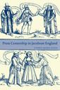 Couverture de l'ouvrage Press censorship in jacobean england