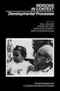 Couverture de l'ouvrage Persons in context: developmental processes