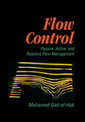 Couverture de l'ouvrage Flow control : passive, active and reactive flow management