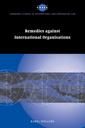 Couverture de l'ouvrage Remedies against international organisations